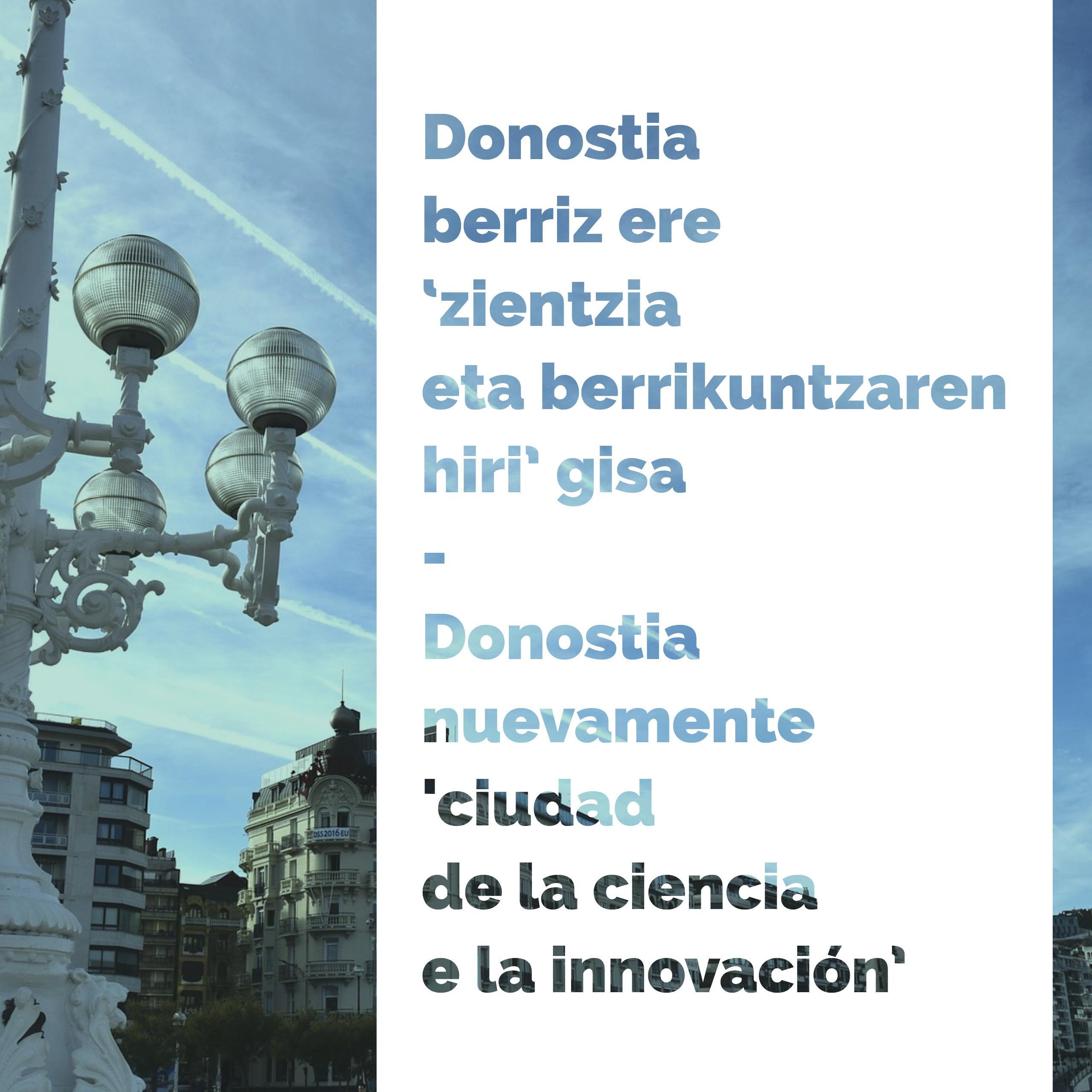 Donostia / San Sebastián berriz ere zientzia eta berrikuntzaren hiri gisa