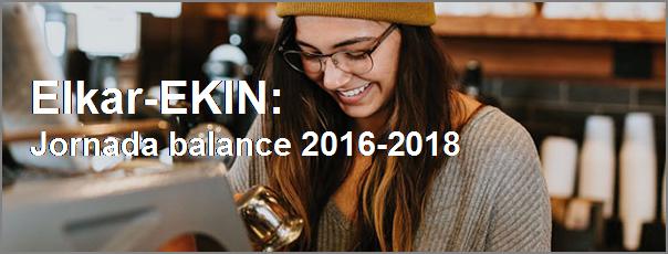 Elkar-EKIN 2016-2018 balantze jardunaldia