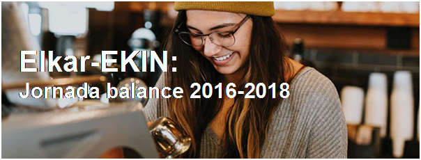 Jornada de balance de Elkar-EKIN 2016-2018