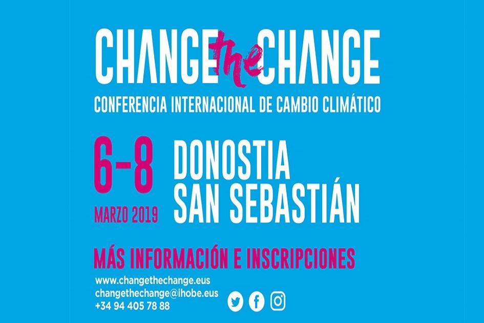 """""""Change The Change"""" Klima Aldaketaren Nazioarteko Hitzaldia 2019"""