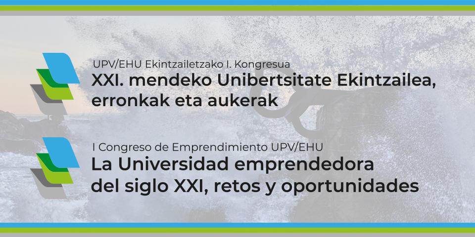 UPV/EHU Ekintzailetzako lehen Kongresua