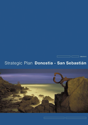 Strategic Plan of Donostia/San Sebastián 2004-2010 Summary
