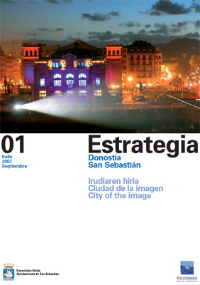 STRATEGY MAGAZINE 01. San Sebastián, City of the image. English summary.