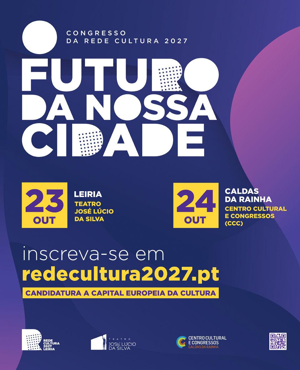"""Clausura del Congreso de la Red Cultura 2027 de Leiria: """"El futuro de nuestra ciudad"""""""