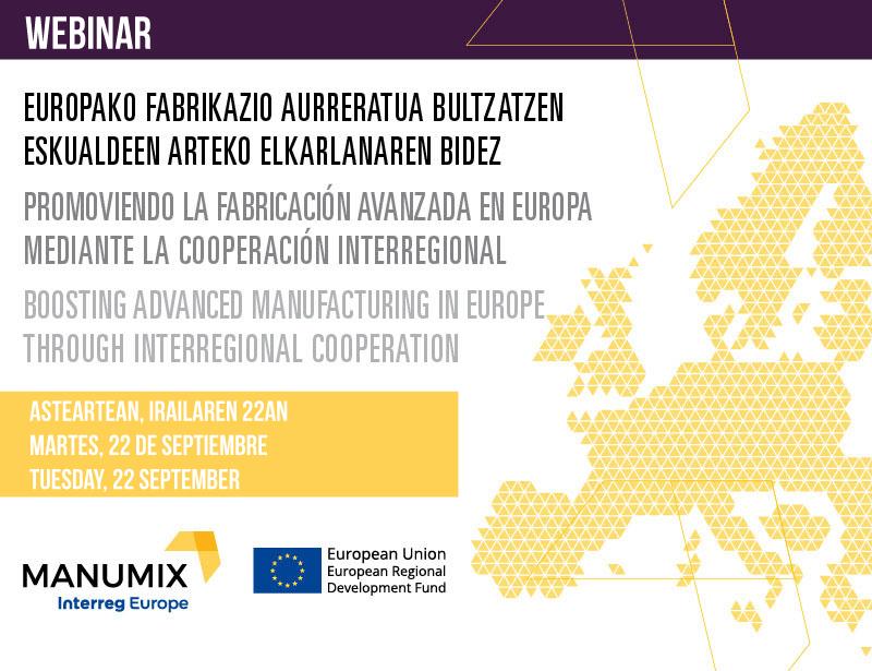 """Webinar: """"Promoviendo la Fabricación Avanzada en Europa mediante la cooperación interregional"""""""
