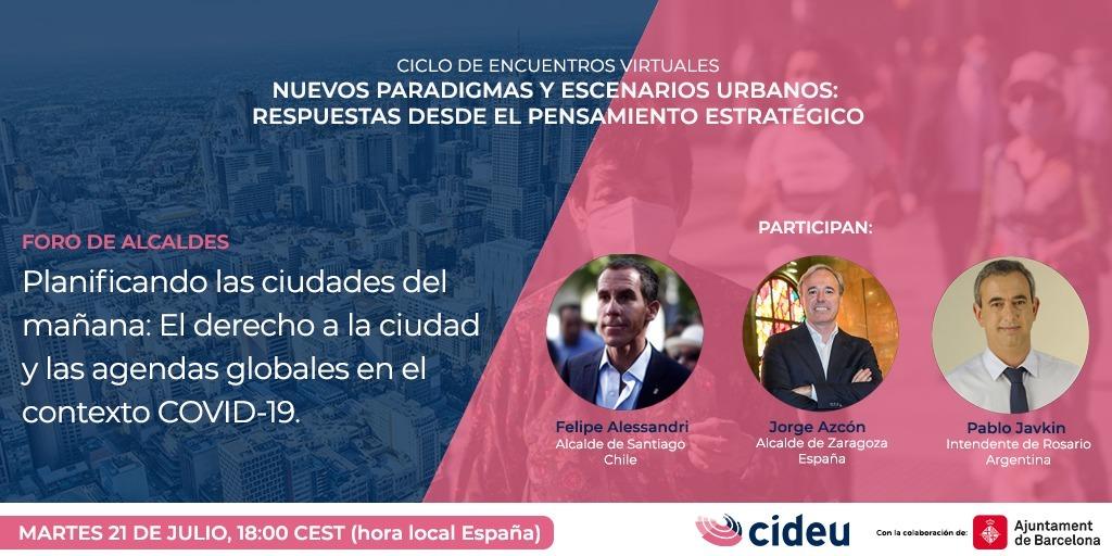 """Foro de alcaldes: """"Planificando las ciudades del mañana: El derecho a la ciudad y las agendas globales en el contexto COVID-19"""""""
