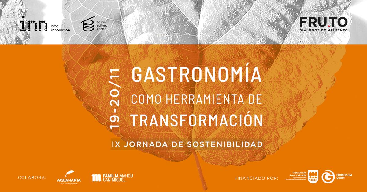 Gastronomía como herramienta de transformación. IX. Jornada de sostenibilidad