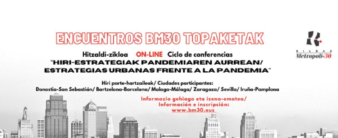 BM30 Topaketak: hiri-estrategiak pandemiaren aurrean
