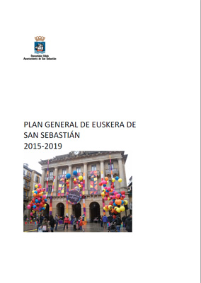 General Plan for the Basque Language in San Sebastian. 2015-2019